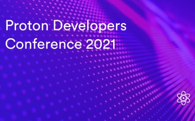 Watch the Proton Developer's Conference: an introduction to the world's most advanced blockchain