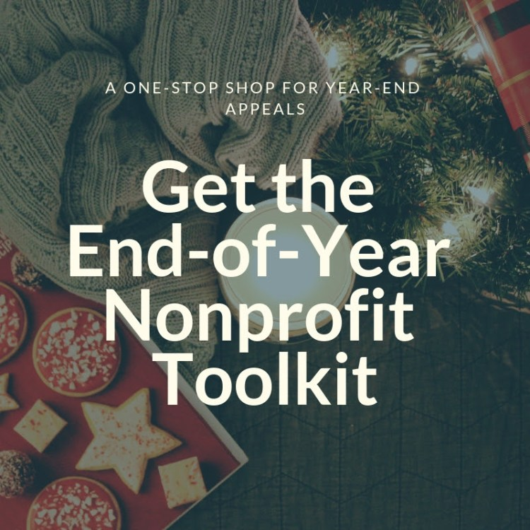 """image with text overlay that says """"get the end-of-year nonprofit toolkit"""""""