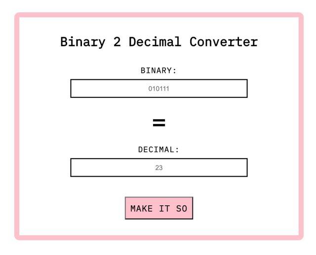 My 1st app, turn binary to decimals or vice-versa.