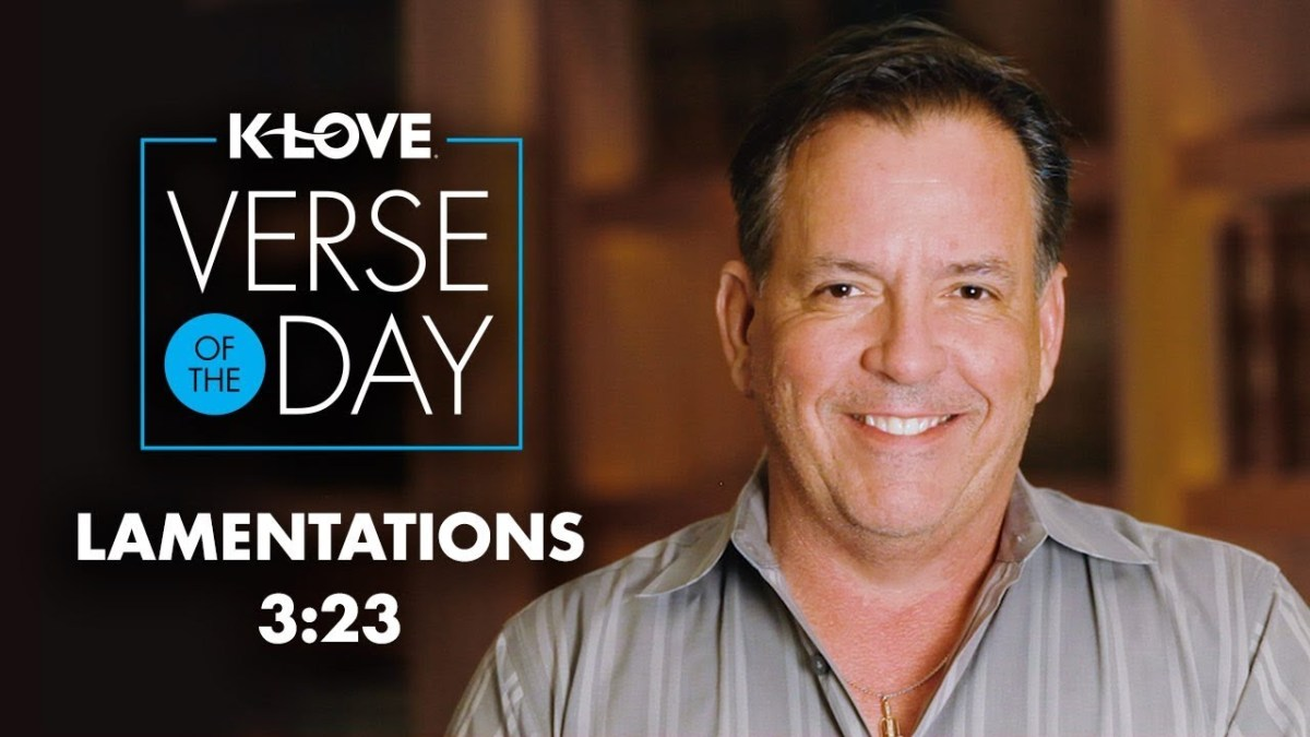 K-LOVE's Verse of the Day: Lamentations 3:23 – YouTube