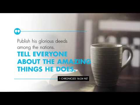 K-LOVE's Verse of the Day: I Chronicles 16:24 – YouTube