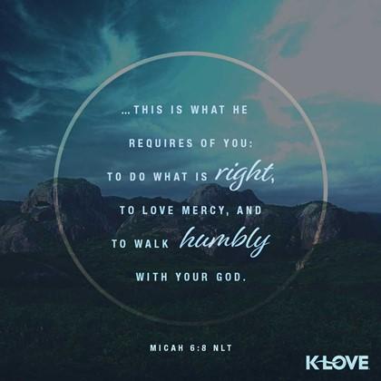 Micah 6:8 NLT