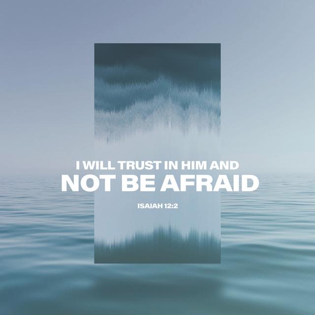 Isaiah 12:2 NLT