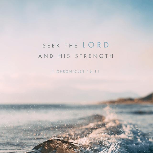 1 Chronicles 16:11 ESV