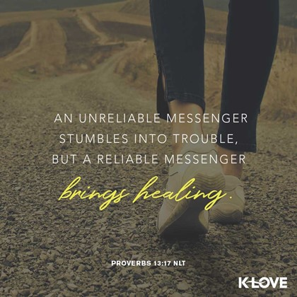 Proverbs 13:17 NLT
