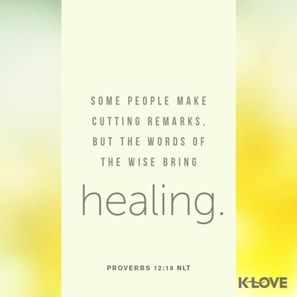 Proverbs 12:18 NLT