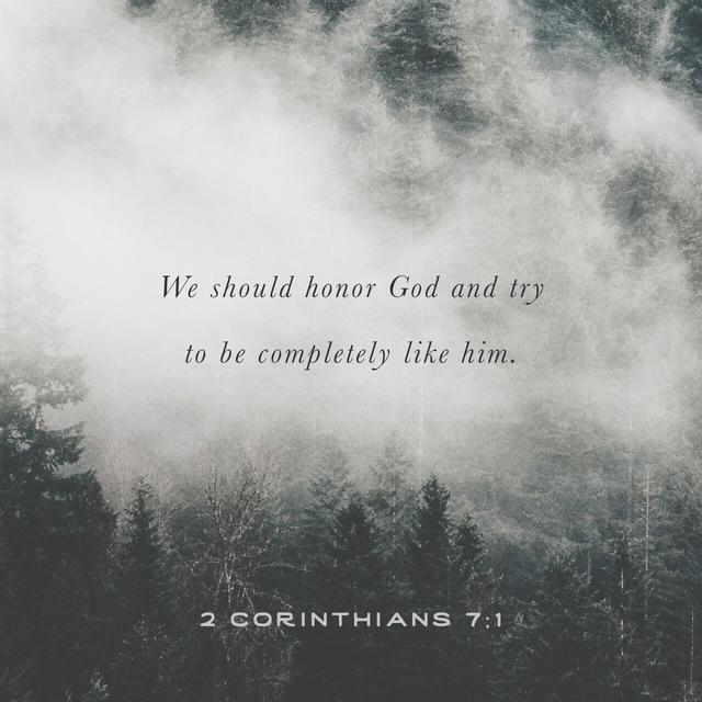2 Corinthians 7:1 CEV