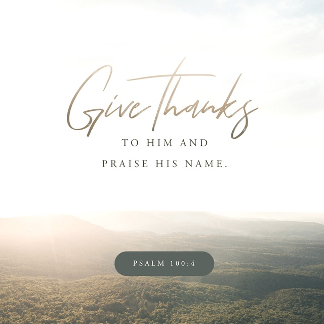 Psalms 100:4 NLT