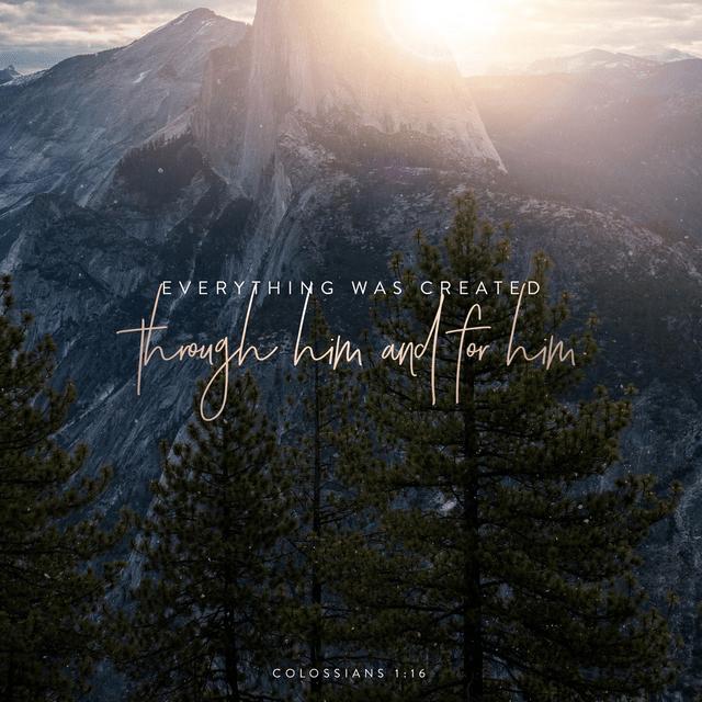 Colossians 1:16 NLT