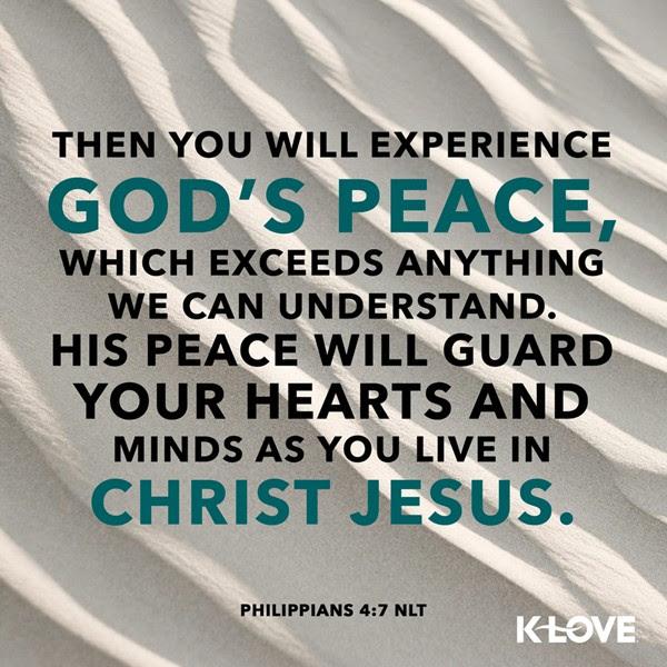 Philippians 4:7 (NLT)