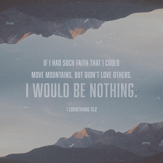 1 Corinthians 13:2 NLT