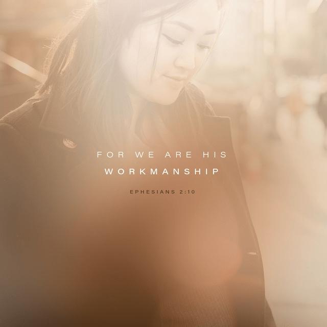 Ephesians 2:10 NLT