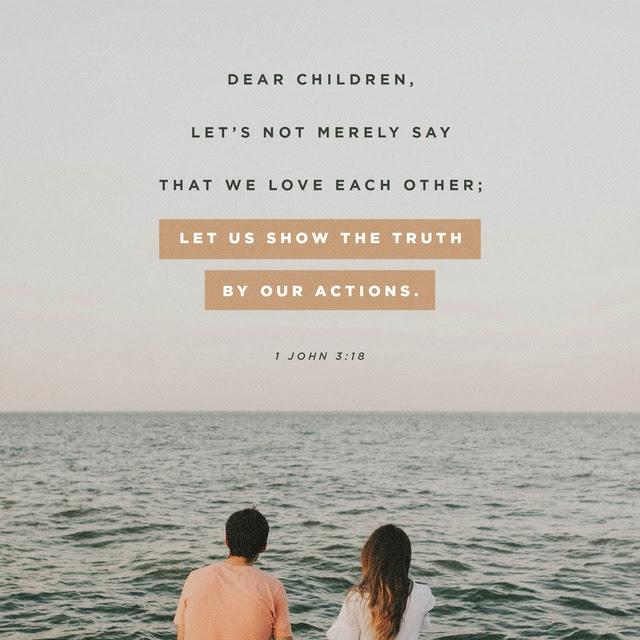 1 John 3:18 NLT