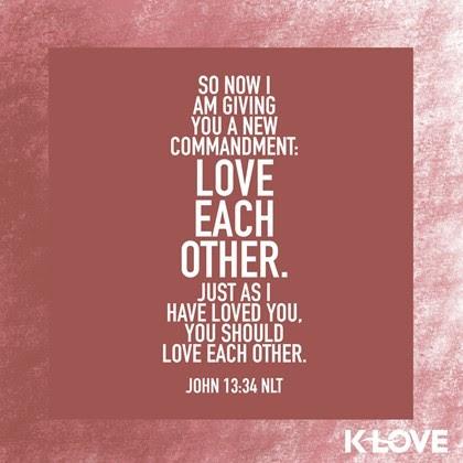 John 13:34 (NLT)