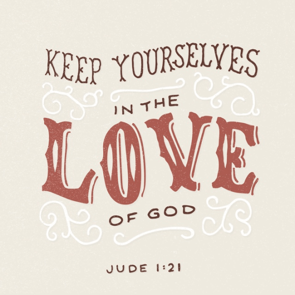 Jude 1:20-21 HCSB
