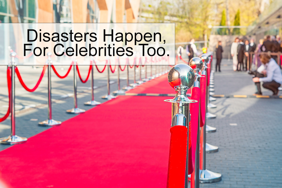 red carpet picture with text about disasters that could be prevented with insurance, it happens to celebrities too