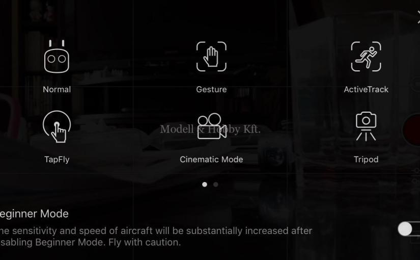 DJI drónok – repülési üzemmódok bemutató