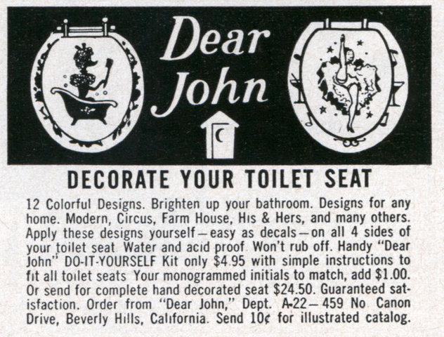Advertisement for toilet seats from a company called Dear John (me neither...)