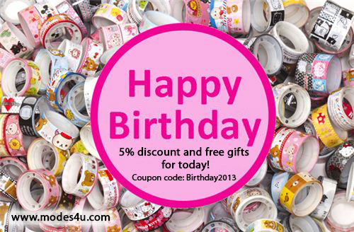 On our birthday you get 5% discount as 3 deco tapes as gifts when ordering from modes4u.com