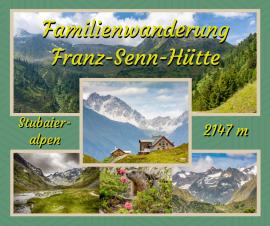 Familien Wanderung auf die Franz-Senn-Hütte mit Abstecher zum Höllenrachen