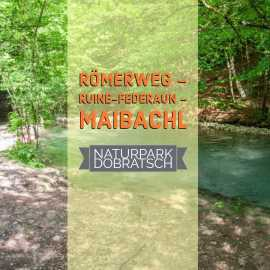 Römerweg – Ruine-Federaun – Maibachl