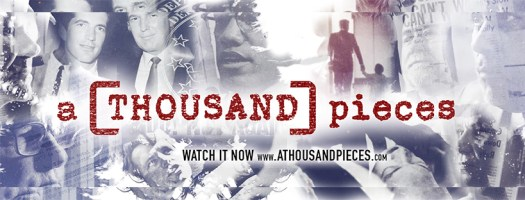 """A Thousand Pieces"" Documentaire"