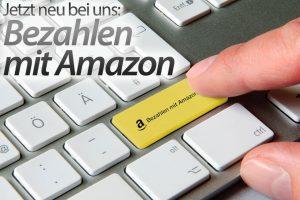 Neu bei uns: Bezahlen mit Amazon