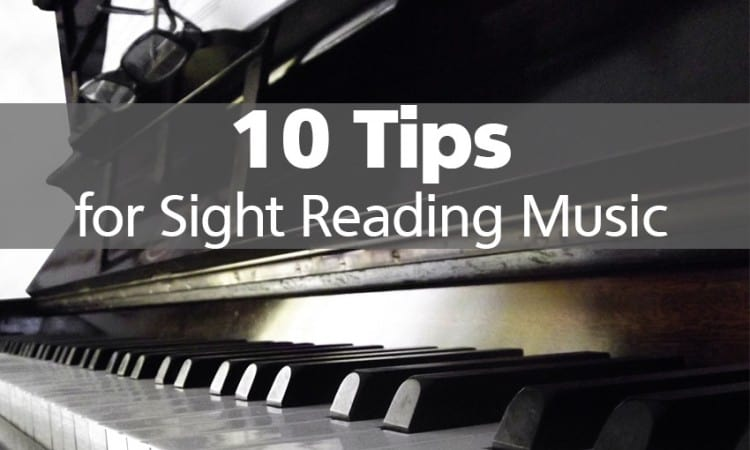 10 Tips for Sight Reading Music