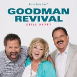 goodman revival still happy