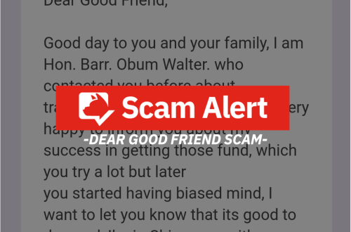 Scam alert: Dear Good Friend