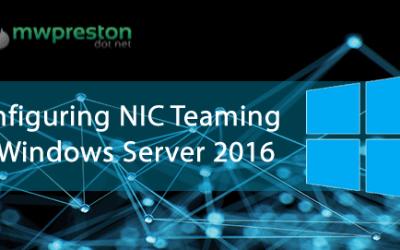 OOB NIC Teaming in Windows Server 2016