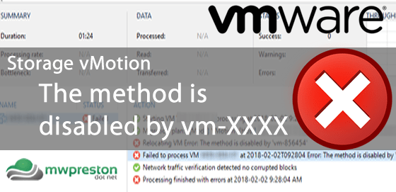 Storage vMotion and the method is disabled by vm-XXXXXXX