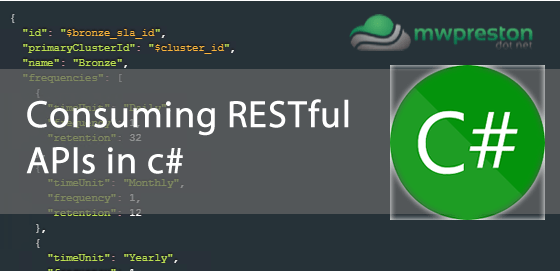 Consuming RESTful APIs with c# - mwpreston net