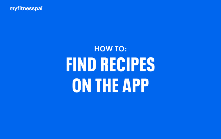 How To Find Recipes On The App