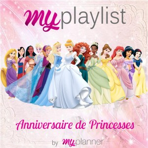 playlist anniversaire princesse
