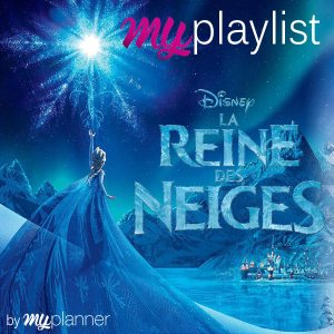 La playlist reine des neiges