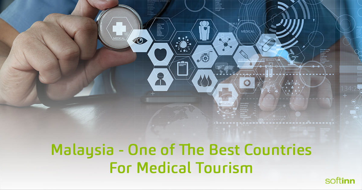 Malaysia - One of The Best Countries For Medical Tourism