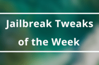 Weekly Roundup: New and Noteworthy Jailbreak Tweaks of the Week (Oct 8)