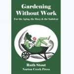 Ruth Stout: Tuinieren zonder spitten