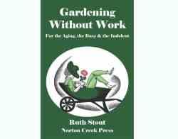 Tuinieren zonder spitten, Ruth Stout