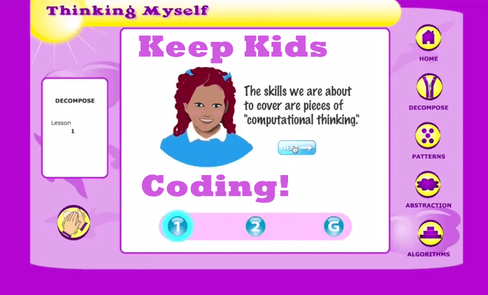 Keep Kids Coding! Thinking Myself