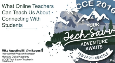 Slides: What Online Teachers Can Teach Us About Connecting With Students