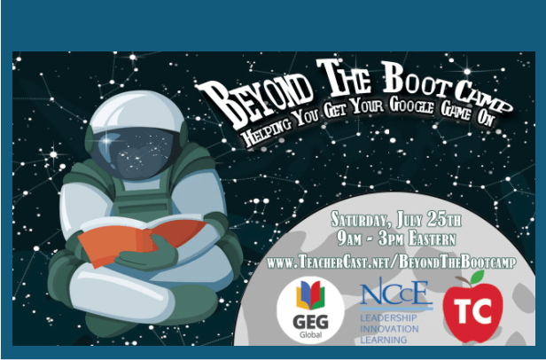 Free PD Saturday, July 25th Beyond the Google Bootcamp!