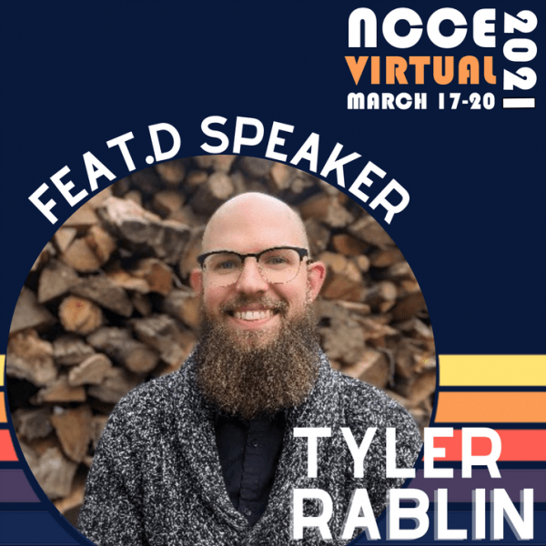 Meet NCCE 2021 Featured Speaker: Tyler Rablin