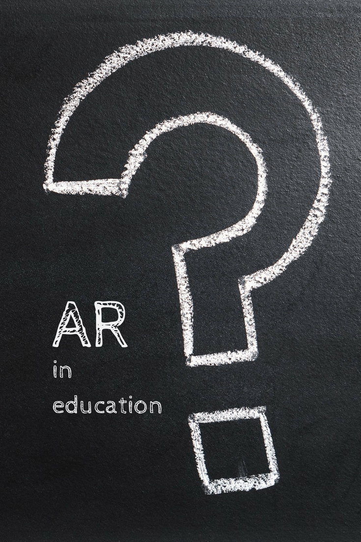 Education and Augmented Reality — Really?
