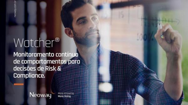 Neoway Watcher Ferramenta De Monitoramento Continuo Para Decisoes De Compliance