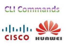 Cisco vs Huawei commands