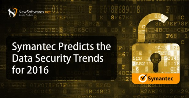 Symantec Predicts the Data Security