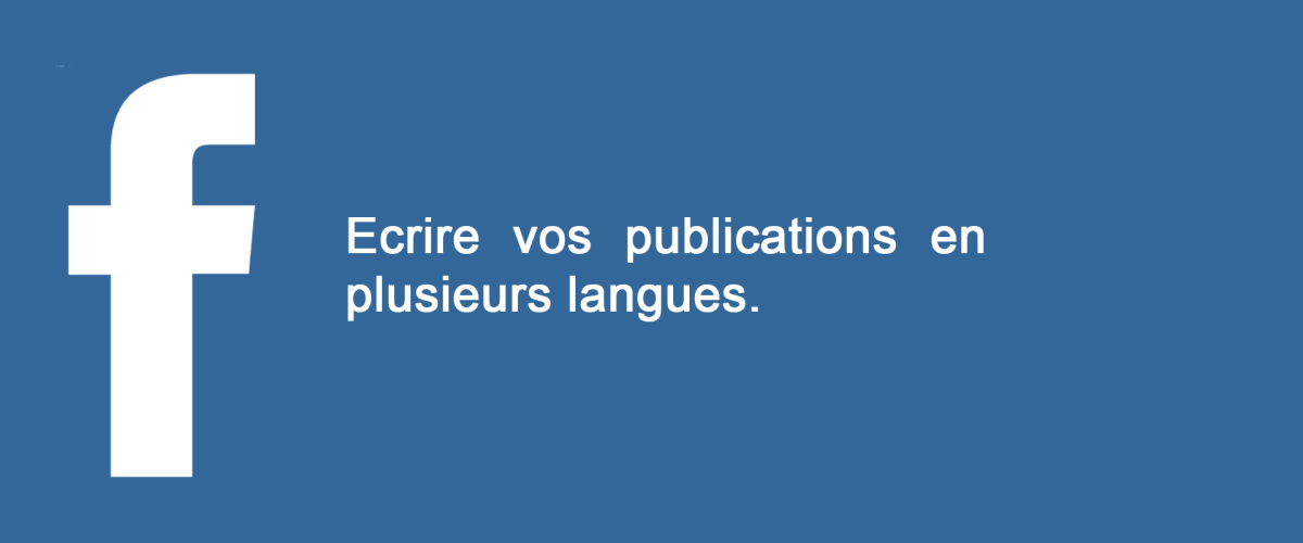 publication multi langue facebook