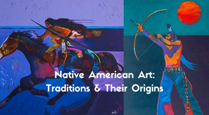 Native American Art: Traditions & Their Origins